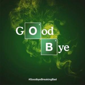 Goodbye Breaking Bad. I love you.